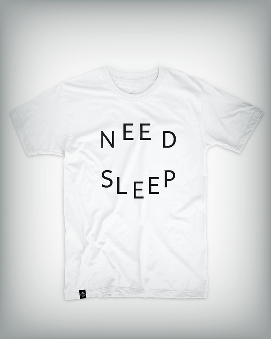 Need Sleep Shirt
