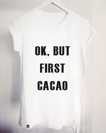 Ok, But First Cacao