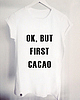Ok but first cacao 6619 small