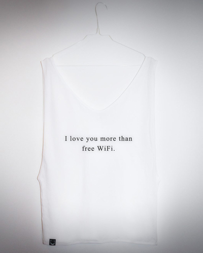 I love you more than free Wifi