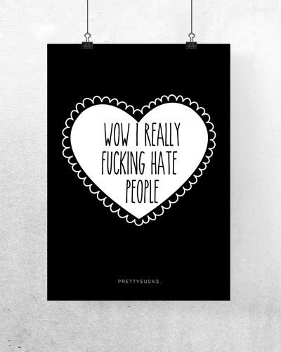I really fucking hate people Poster