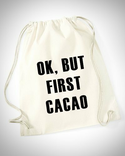 Ok but first cacao Turnbeutel