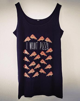 I Want Pizza Top