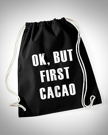 ok, but first cacao gymbag