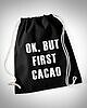 Ok but first cacao gymbag 6628 small