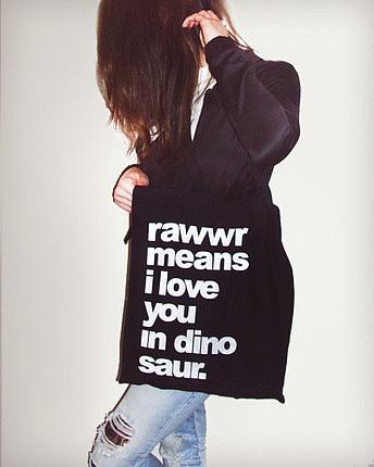 Rawr Means Tote Bag