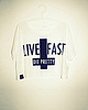 Live fast die pretty shirt 95 small